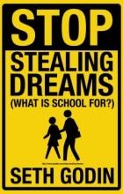 Сет Годин - Прекратите воровать мечты