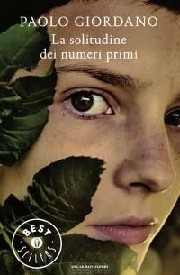Paolo Giordano - La solitudine dei numeri primi