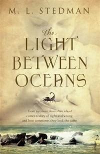 M. L. Stedman - The Light Between Oceans