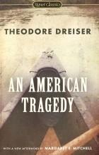 Theodore Dreiser - An American Tragedy