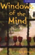 Frank Brennan - Windows of the Mind: Level 5