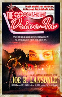 Joe R. Lansdale - The Complete Drive-In