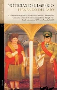 Fernando Del Paso - Noticias del Imperio