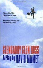 David Mamet - Glengarry Glen Ross
