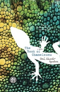 José Eduardo Agualusa - The Book of Chameleons