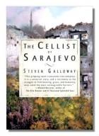 - The Cellist of Sarajevo