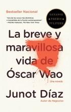Junot Díaz - La breve y maravillosa vida de Óscar Wao