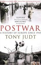 - Postwar: A History of Europe Since 1945