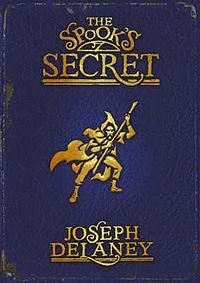 Joseph Delaney - The Spook's Secret