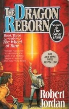 Robert Jordan - The Wheel Of Time 3: The Dragon Reborn