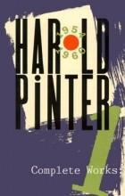 Harold Pinter - Complete Works, Vol. 1 (сборник)