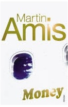 Martin Amis - Money