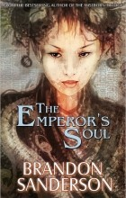 Brandon Sanderson - The Emperor's Soul