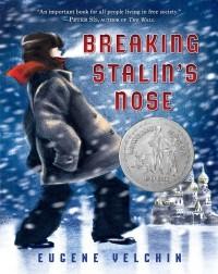 Eugene Yelchin - Breaking Stalin's Nose