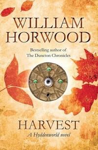 William Horwood - Harvest