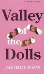 Jacqueline Susann - Valley of the Dolls