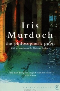 Iris Murdoch - The Philosopher's Pupil