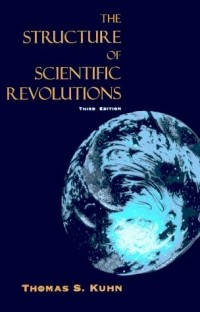 Thomas S. Kuhn - The Structure of Scientific Revolutions