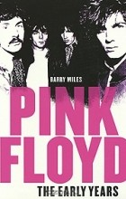Barry Miles - Pink Floyd: The Early Years