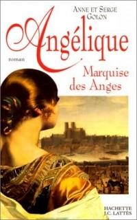Anne Golon, Serge Golon - Angélique, marquise des anges