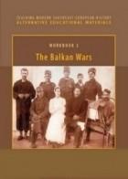 - The Balkan Wars