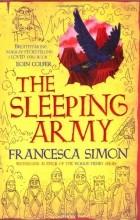 Francesca Simon - The sleeping army