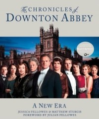 - The Chronicles of Downton Abbey: A New Era
