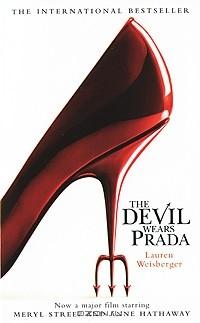 Lauren Weisberger - The Devil Wears Prada