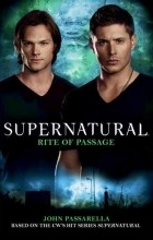 John Passarella - Supernatural: Rite of Passage