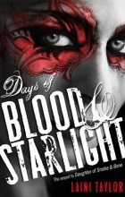 Laini Taylor - Days of Blood and Starlight