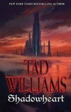 Tad Williams - Shadowheart