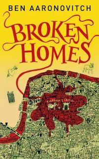 Ben Aaronovitch - Broken Homes
