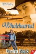 Роника Блэк - Wholehearted