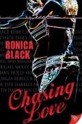 Роника Блэк - Chasing Love