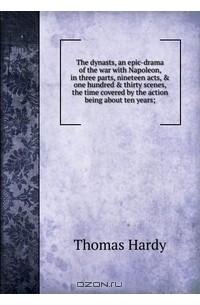 Thomas Hardy - The dynasts