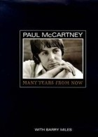 Barry Miles - Paul McCartney: Many Years from Now