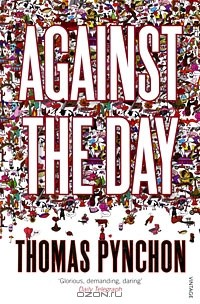 Thomas Pynchon - Against the Day