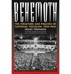 Franze Neumann - Behemoth: The Structure and Practice of National Socialism, 1933-1944