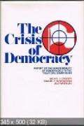 Самюэль Филлипс Хантингтон, Michel Crozier, Joji Watanuki - The Crisis of Democracy