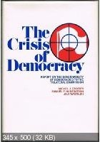 - The Crisis of Democracy
