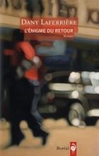 Dany Laferrière - L'énigme du retour