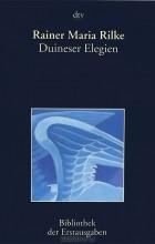 Rainer Maria Rilke - Duineser Elegien