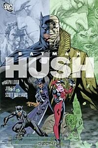 - Batman: Hush