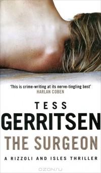 Tess Gerritsen - The Surgeon
