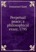 perpetual peace essay Stanford libraries' official online search tool for books, media, journals, databases, government documents and more.