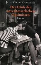 Jean-Michel Guenassia - Der Club der unverbesserlichen Optimisten