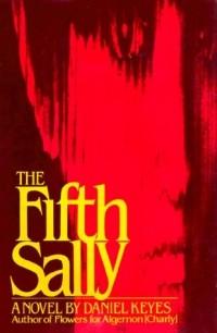 Daniel Keyes - The Fifth Sally