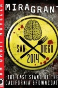 Mira Grant - San Diego 2014: The Last Stand of the California Browncoats
