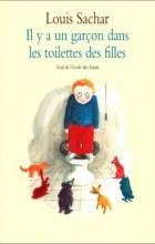 Louis Sachar - Il y a un garçon dans les toilettes des filles