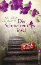 Corina Bomann - Die Schmetterlingsinsel